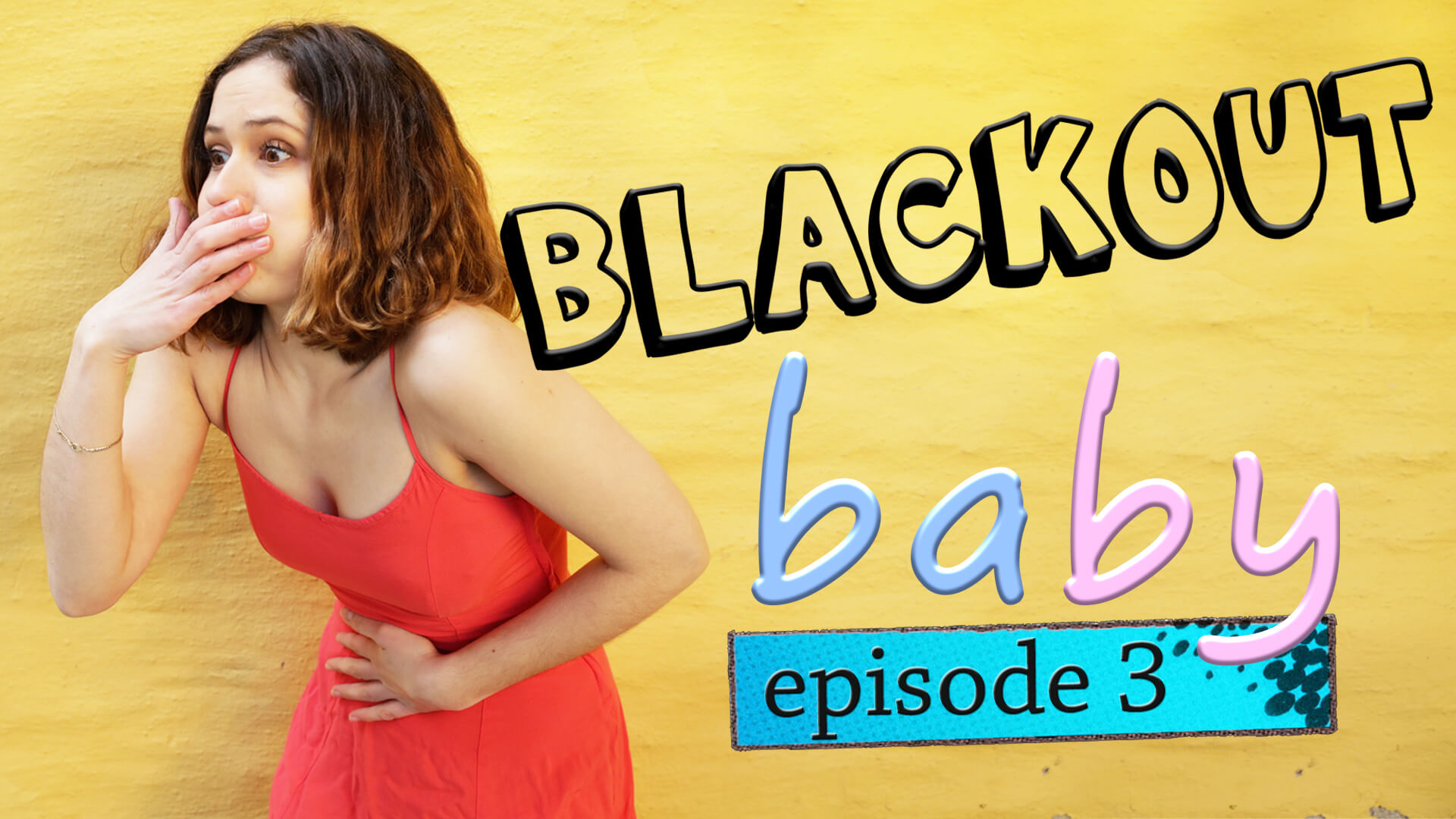 BLACKOUT baby – episode 3