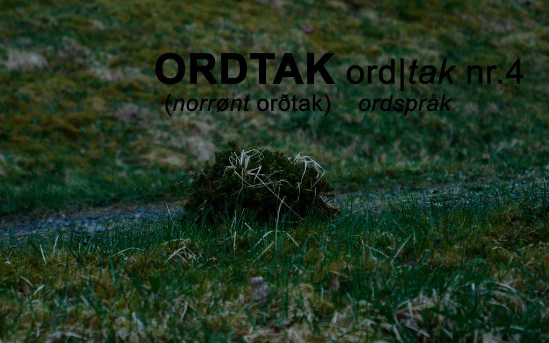 Ordtak – episode 4