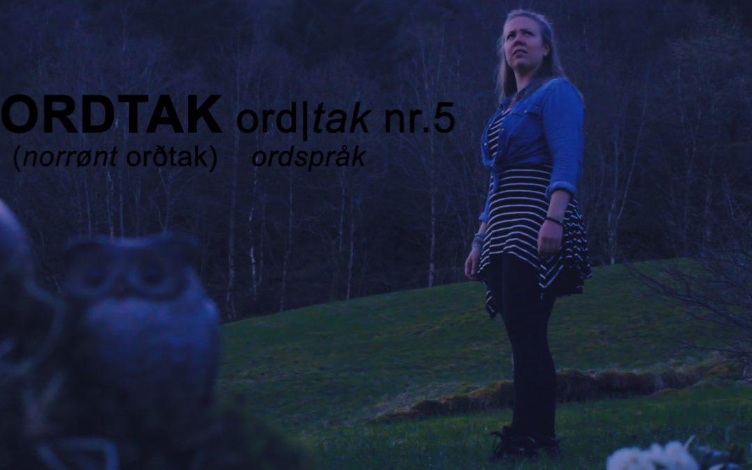 Ordtak – episode 5