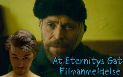 Filmanmeldelse: At Eternity's Gate
