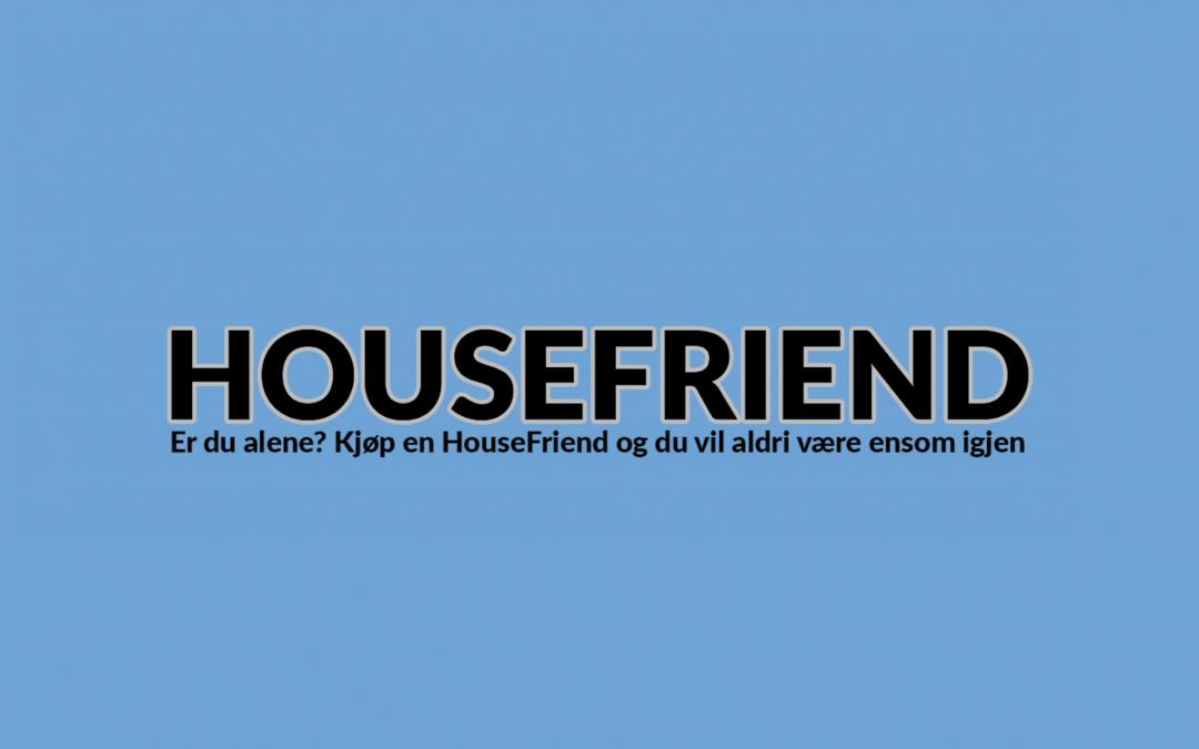 HouseFriend – Verktøyet for de ensomme